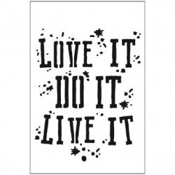 Stencil, 21x29,7 cm - Love it, do it, live it